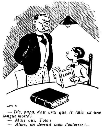 Le Pêle-Mêle 1929 - n°267 - Dis papa c'est vrai que le latin est une langue morte - 31 mars 1929 - page 15