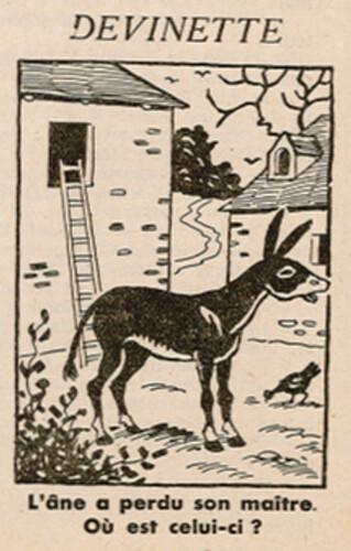 Ames Vaillantes 1938 - n°7 - page 7 - Devinette - L'âne a perdu son maître - 17 février 1938